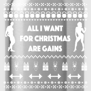 All I Want For Christmas Are Gains Ugly Sweater Hoodies - Water Bottle