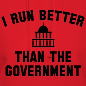 I Run Better Than The Government - Women's Hoodie