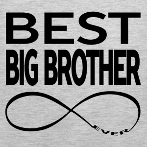 BEST BIG BROTHER EVER Hoodies - Men's Premium Tank