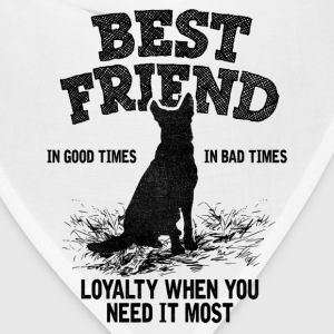 German Shepherd - Best Friend, Loyalty When You N T-Shirts - Bandana