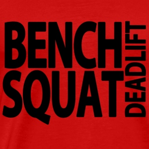 Bench Squat Deadlift Tank Tops - Men's Premium T-Shirt