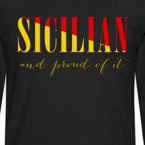 Sicilian and proud of it Italian T-shirt T-Shirts - Men's Premium Long Sleeve T-Shirt