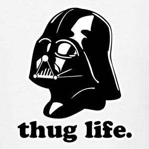 Darth Vader Thug Life! - Men's T-Shirt