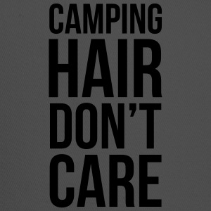 Camping hair don't care  - Trucker Cap