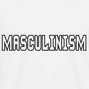 Masculinism Mugs & Drinkware - Men's Premium T-Shirt