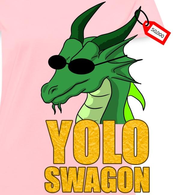 Yolo Swagon (Women's)