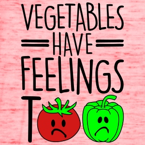 vegetables have feelings too Women's T-Shirts - Women's Flowy Tank Top by Bella