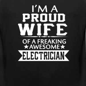 I'M A PROUD ELECTRICIAN'S WIFE - Men's Premium Tank