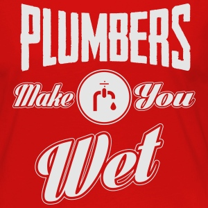 Plumbers make you wet T-Shirts - Women's Premium Long Sleeve T-Shirt