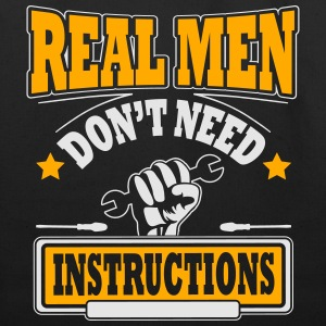 Real men don't need instructions Hoodies - Eco-Friendly Cotton Tote