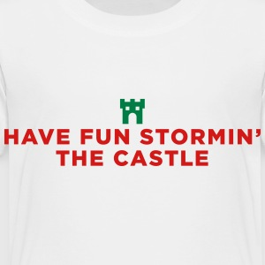 Fun Storming the Castle - Toddler Premium T-Shirt
