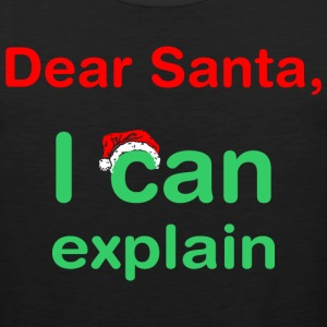 Dear Santa I Can Explain Christmas - Men's Premium Tank