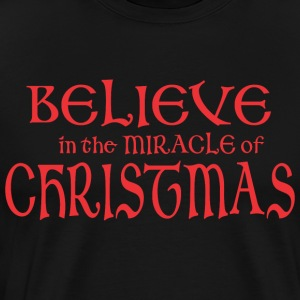 Believe In The Miracle Of Christmas - Men's Premium T-Shirt