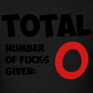 Total number of fucks given - Men's T-Shirt