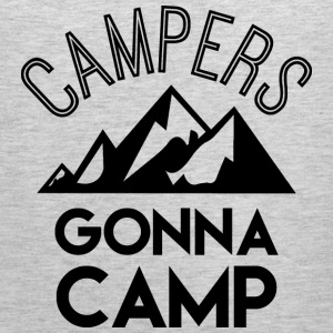 Campers gonna camp - Men's Premium Tank