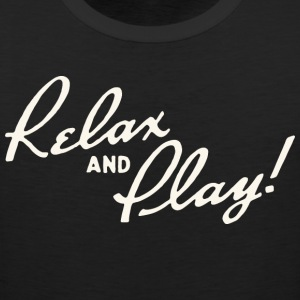 Relax and Play! Black T-Shirt by Verbeeish - Men's Premium Tank