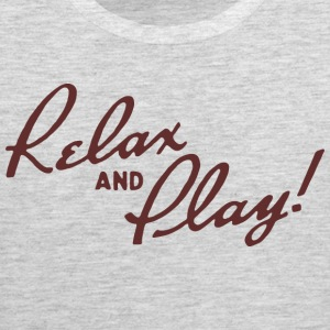 Relax and Play! Ash T-Shirt by Verbeeish - Men's Premium Tank