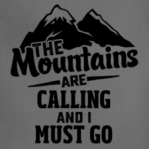 The Mountains Are Calling And I Must Go T-Shirts - Adjustable Apron