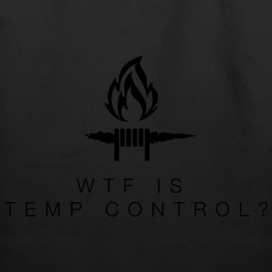 WTF is TEMP CONTROL? - T-Shirt - Eco-Friendly Cotton Tote