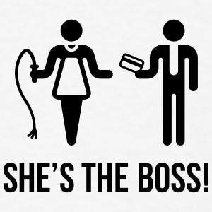 She's The Boss! (Wife & Husband) Phone & Tablet Cases - Men's T-Shirt