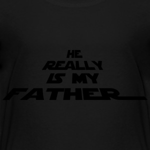 He really is my father - Kids' Premium T-Shirt