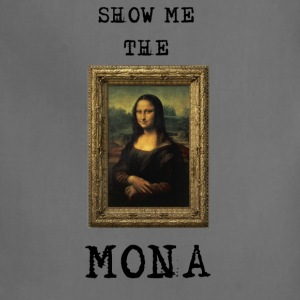show me the mona 3 T-Shirts - Adjustable Apron