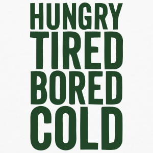 HUNGRY TIRED BORED COLD Baby Bibs - Men's Premium Long Sleeve T-Shirt