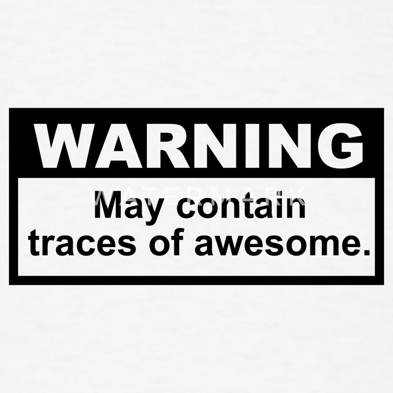 Warning: May contain traces of Awesome T-SHIRT - Men's T-Shirt