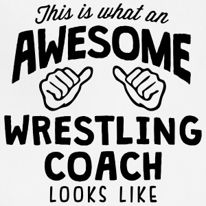 awesome wrestling coach looks like T-SHIRT - Adjustable Apron