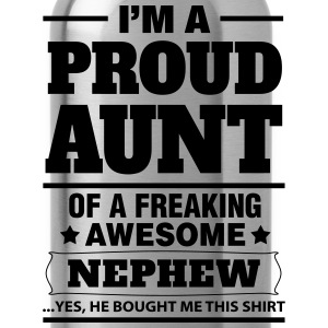 I'm A Proud Aunt Of A Freaking Awesome Nephew Women's T-Shirts - Water Bottle