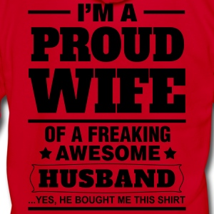 Proud Wife.... Women's T-Shirts - Unisex Fleece Zip Hoodie by American Apparel