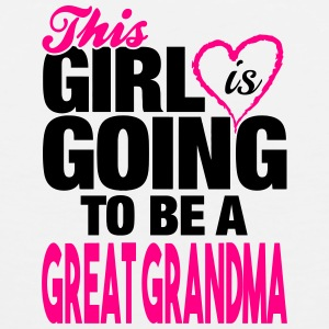 This Girl Is Going to Be A Great Grandma Mugs & Drinkware - Men's Premium Tank