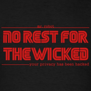 Mr Robot Quotes Fsociety No Rest For The Wicked  Hoodies - Men's T-Shirt
