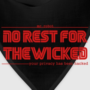 Mr Robot Quotes Fsociety No Rest For The Wicked  T-Shirts - Bandana