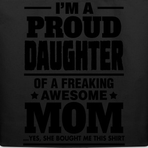 Proud Daughter Of A Freaking Awesome Mom Women's T-Shirts - Eco-Friendly Cotton Tote