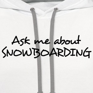 snowboard snowboarder snowboarding 14 T-SHIRT - Contrast Hoodie