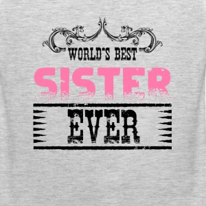 World's Best Sister Ever T-Shirts - Men's Premium Tank