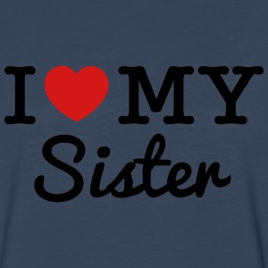I Love My Sister - Men's Premium Long Sleeve T-Shirt