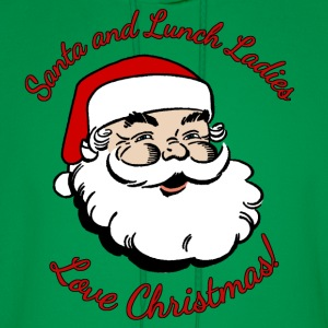 Santa and Lunch Ladies Love Christmas T-Shirts - Men's Hoodie
