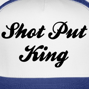 shot put king t-shirt - Trucker Cap