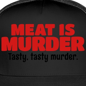 Meat Is Murder Tasty Tasty Murder T-Shirts - Trucker Cap