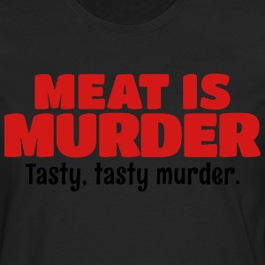Meat Is Murder Tasty Tasty Murder T-Shirts - Men's Premium Long Sleeve T-Shirt