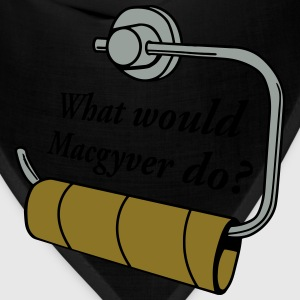 what would macgyver do T-Shirts - Bandana