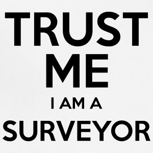 trust me i am a surveyor t-shirt - Adjustable Apron