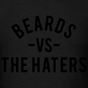 Beards Vs. The Haters Hoodies - Men's T-Shirt