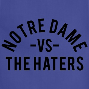 Notre Dame vs. The Haters T-Shirts - Adjustable Apron