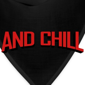 Netflix and Chill T-Shirts - Bandana
