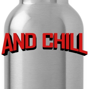 Netflix and Chill T-Shirts - Water Bottle