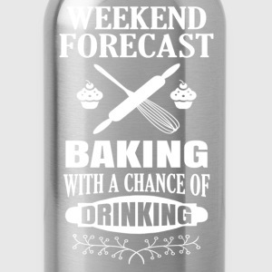 Weekend Forecast Baking.... Women's T-Shirts - Water Bottle