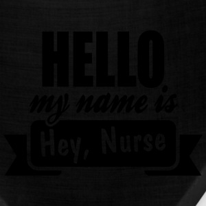 Hello My Name Is Hey, Nurse Women's T-Shirts - Bandana